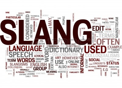 The slang and world of slang